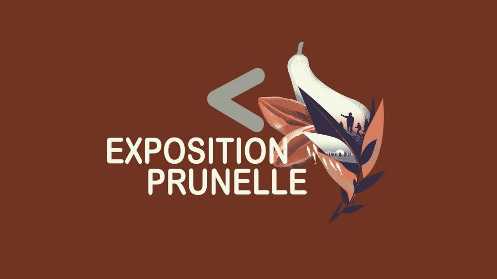 Exposition PRUNELLE - Cine Vert 2021